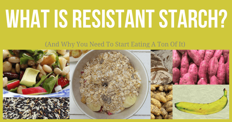 what is resistant starch