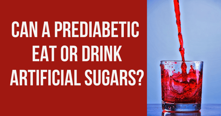 Artificial Sweeteners And Prediabetes