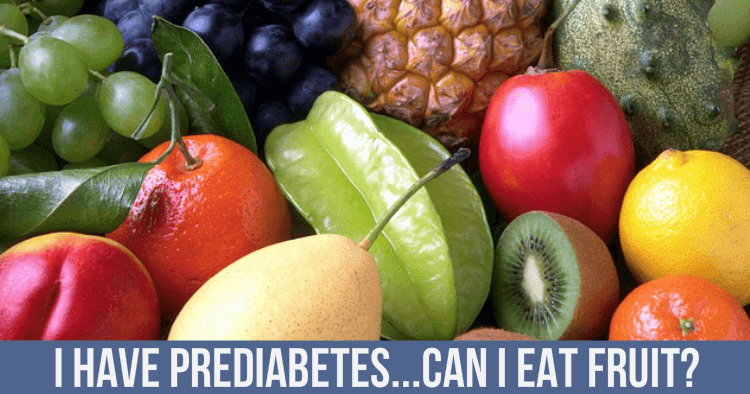 can I eat fruit with prediabetes