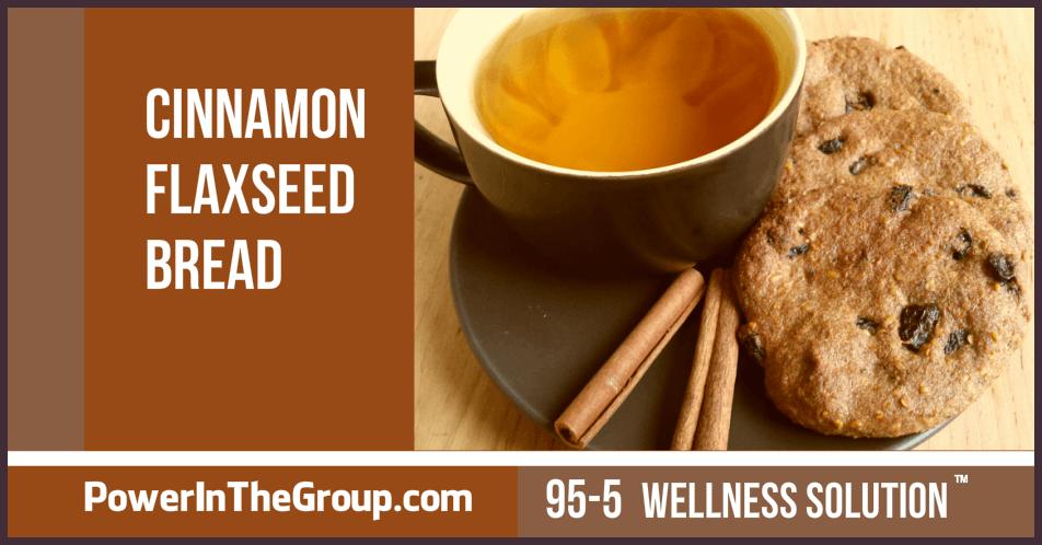 Cinnamon Flaxseed Bread