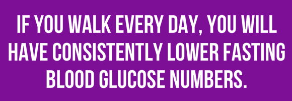 Walk Every Day Lower Fasting Blood Glucose