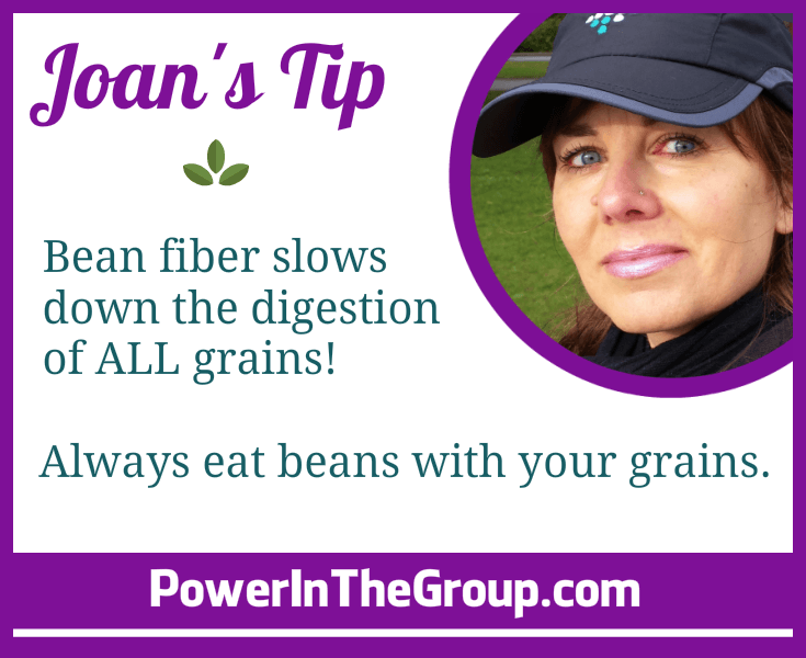 Joan Tip Eat Beans With Whole Grains