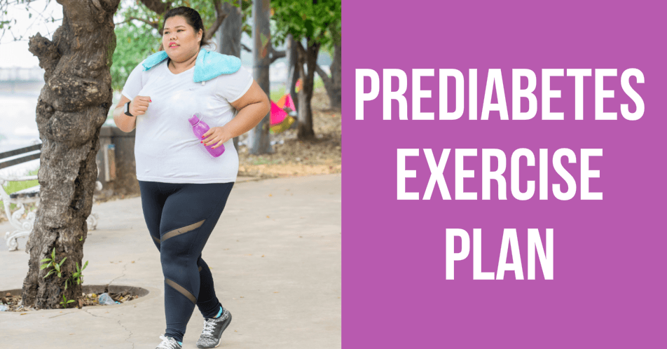 Prediabetes Exercise Plan