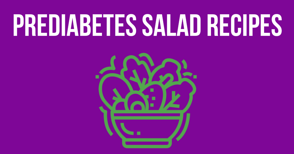 Prediabetes Salad Recipes
